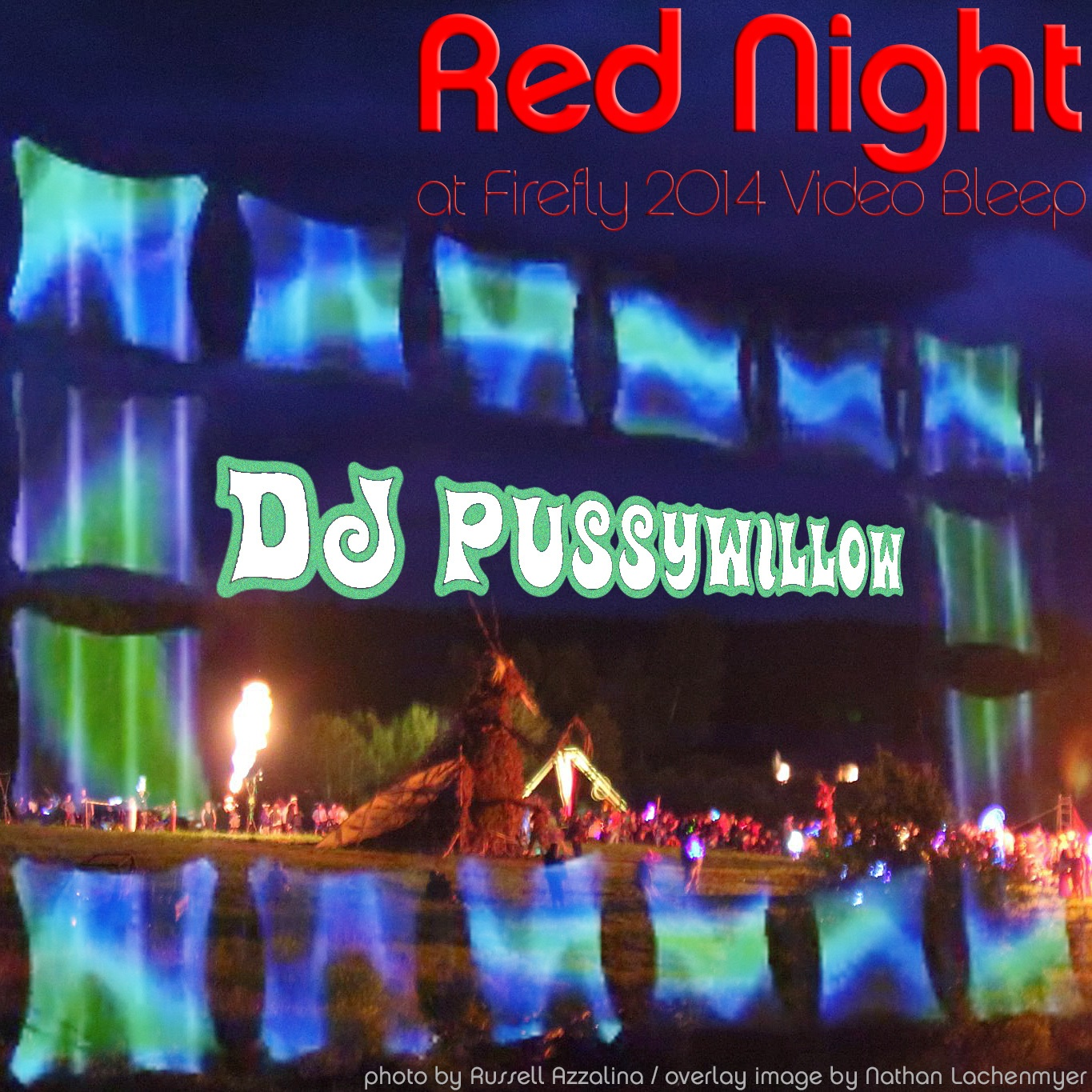 Red Night at Video Bleep - Firefly, July 2, 2014